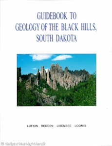 Guidebook to the Geology of the Black Hills, South Dakota (Softcover) - B04 (1st edition)