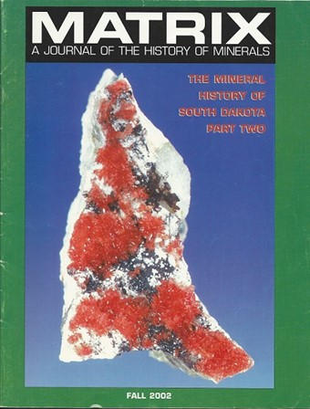 Mineral History of South Dakota: Part Two (Softcover) - M02
