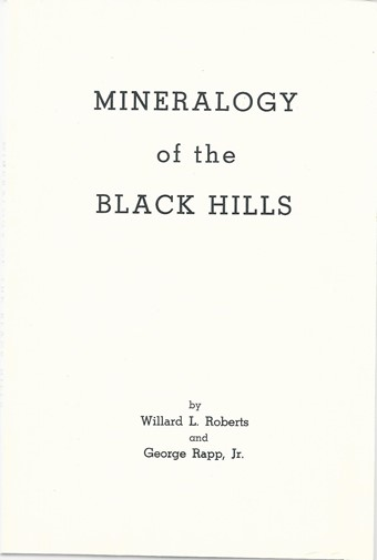 Mineralogy of the Black Hills (Softcover) - B05